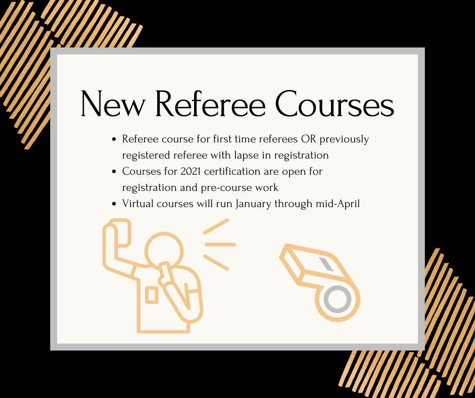 2021 New Referee Certification Courses Open